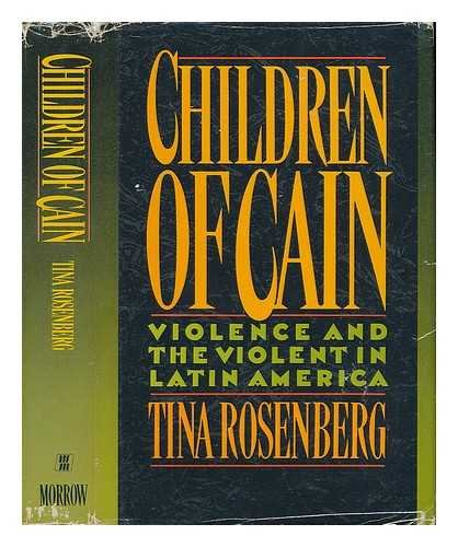 9780688084653: Children of Cain: Violence and the Violent in Latin America