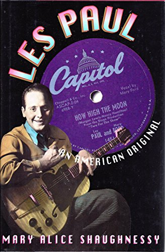 Les Paul. An American Original: Shaughnessy, Mary Alice