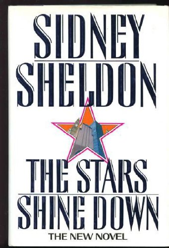 The Stars Shine Down by Sheldon, Sidney: Sidney Sheldon