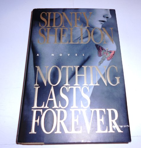 Nothing Lasts Forever Signed By Author: Sheldon, Sidney