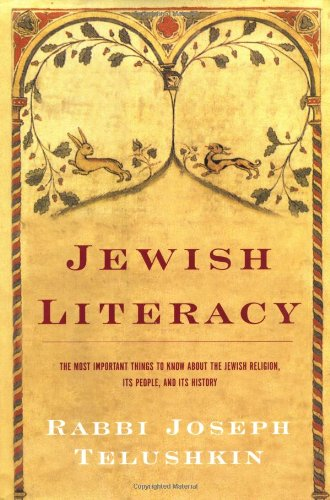 9780688085063: Jewish Literacy: The Most Important Things to Know About the Jewish Religion, Its People and Its History