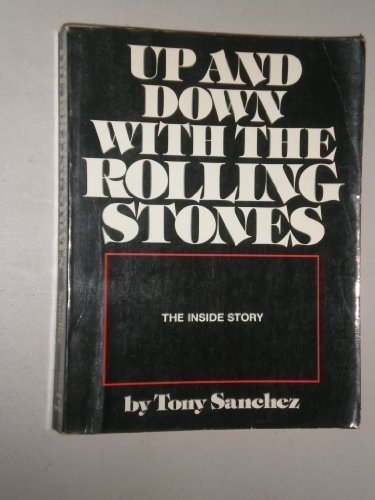 Up and Down With the Rolling Stones: Sanchez, Tony