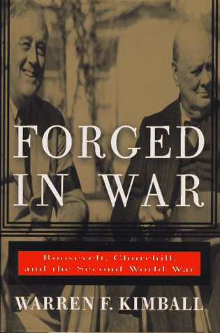 9780688085230: Forged in War: Roosevelt, Churchill, And The Second World War