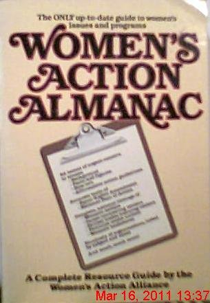 Women's action almanac: A complete resource guide: Alliance, Women's Action