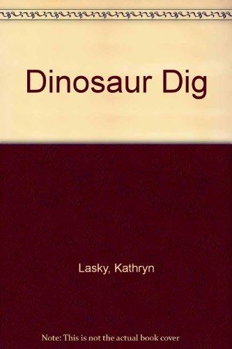 9780688085742: Dinosaur Dig