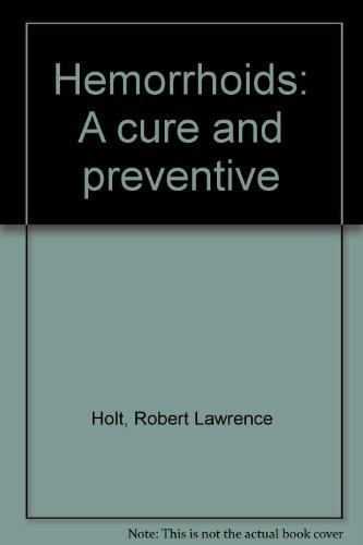 9780688085841: Hemorrhoids: A cure and preventive