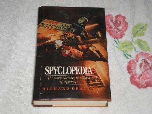 9780688086312: Spyclopedia: The Comprehensive Handbook of Espionage (Silver arrow books)