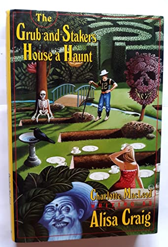 9780688086442: The Grub-And-Stakers House a Haunt