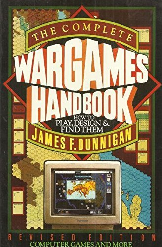 9780688086497: The complete wargames handbook: How to play, design, and find them