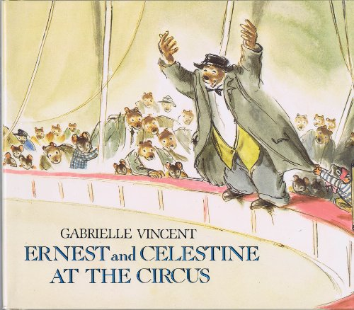 9780688086848: Ernest and Celestine at the Circus