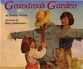 Grandma's Garden: Moore, Elaine