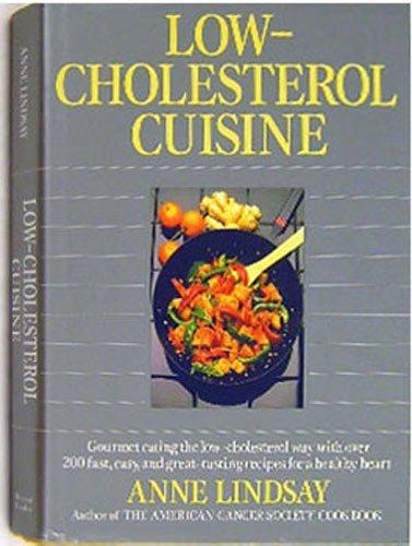 Low-Cholesterol Cuisine: Lindsay, Anne