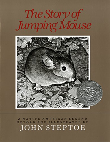 The Story of Jumping Mouse (068808740X) by John Steptoe