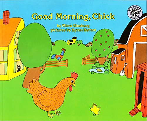 9780688087418: Good Morning, Chick