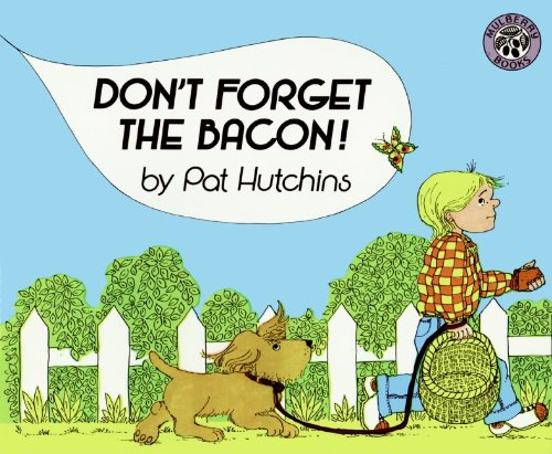 9780688087432: Don't Forget the Bacon!