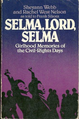 9780688087449: Selma, Lord, Selma: Girlhood Memories of the Civil-Rights Days