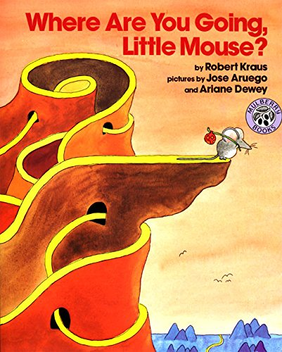 Where Are You Going, Little Mouse? (Mulberry: Robert Kraus