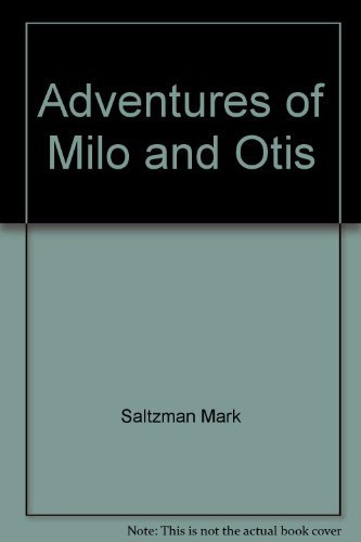 9780688088088: Adventures of Milo and Otis