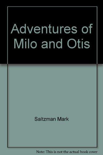 9780688088088: Adventures of Milo and Otis