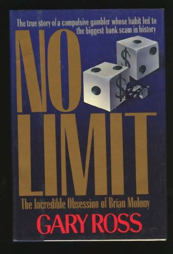 9780688088217: No Limit: The Incredible Obsession of Brian Molony