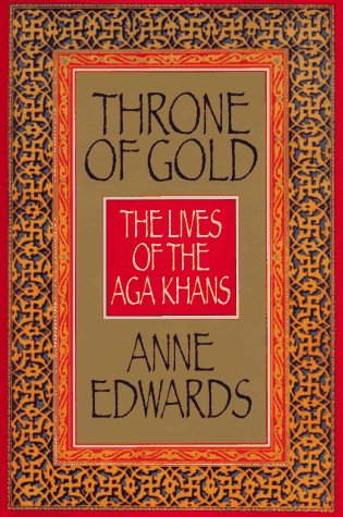 9780688088385: Throne of Gold: The Lives of the Aga Khans