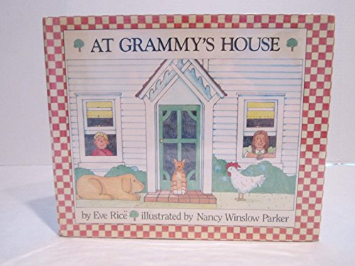 At Grammy's House (9780688088750) by Eve Rice