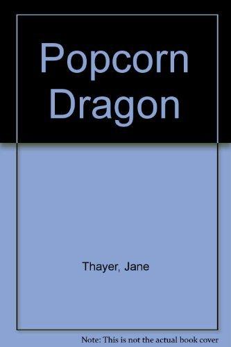 Popcorn Dragon: Thayer, Jane