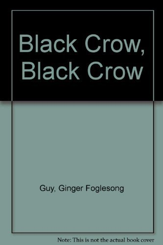 Black Crow, Black Crow: Guy, Ginger Foglesong