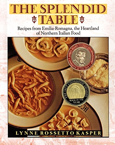 9780688089634: The Splendid Table: Recipes from Emilia-Romagna, the Heartland of Northern Italian Food
