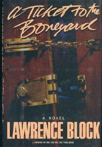 Ticket to the Boneyard: Block, Lawrence