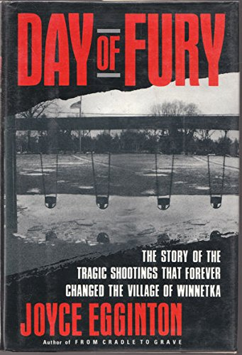 Day of Fury: The Story of the: Egginton, Joyce