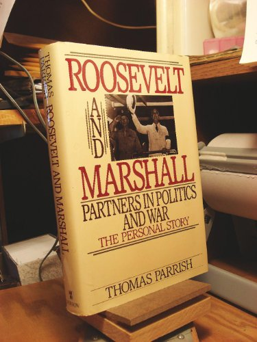 9780688090999: Roosevelt and Marshall: Partners in Politics and War