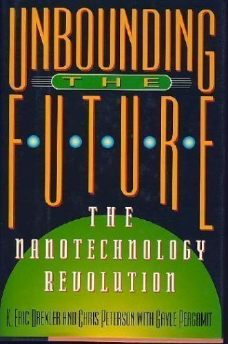 9780688091248: The Unbounding Future: the Nanotechnology Revolution