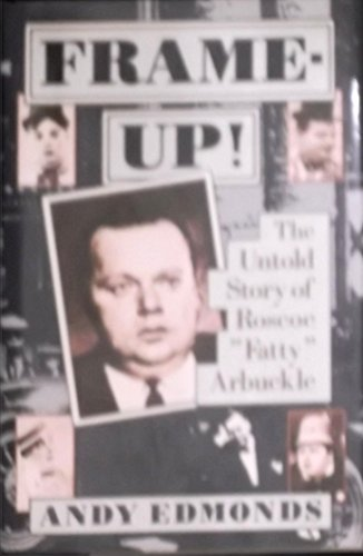 9780688091293: Frame-Up!: The Untold Story of Roscoe
