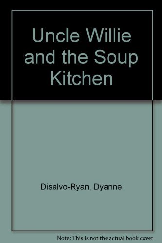 9780688091668: Uncle Willie and the Soup Kitchen