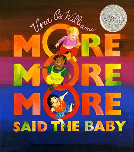9780688091736: More More More, Said the Baby