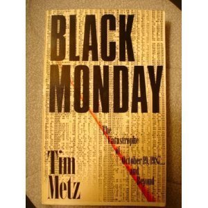 9780688092030: Black Monday: The Catastrophe of October 19, 1987 . . . and Beyond