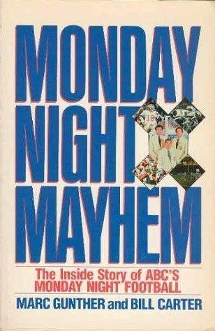 9780688092054: Monday Night Mayhem: The Inside Story of ABC's Monday Night Football
