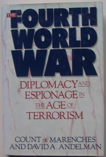 9780688092184: The Fourth World War: Diplomacy and Espionage in the Age of Terrorism