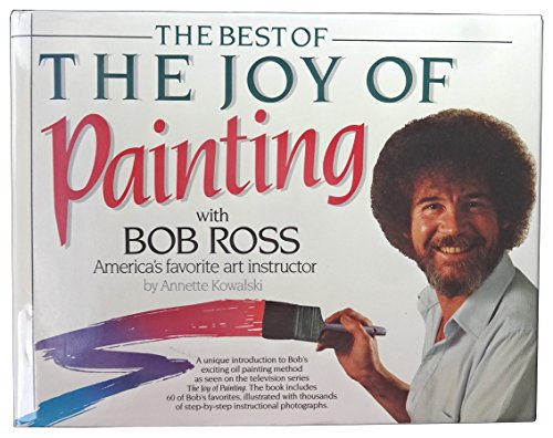 9780688092467: The Best of the Joy of Painting With Bob Ross America's Favorite Art Instructor