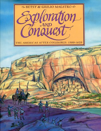 9780688092672: Exploration and Conquest: The Americas After Columbus: 1500-1620