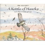 A Kettle of Hawks: And Other Wildlife Groups (9780688092801) by Jim Arnosky