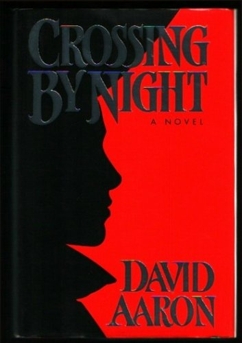 Crossing by Night: Aaron, David
