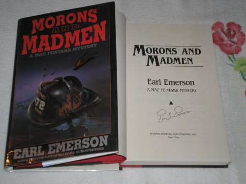 Morons and Madmen: Emerson, Earl