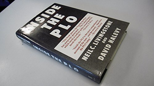 Inside the PLO: Covert Units, Secret Funds, and the War Against Israel and the United States: ...