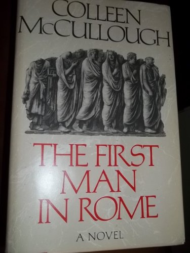 9780688093686: The First Man in Rome