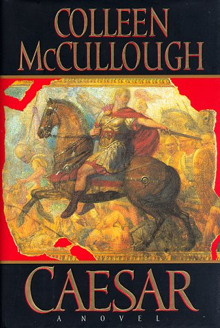 9780688093723: Caesar: Let the Dice Fly (Masters of Rome/Colleen Mccullough)