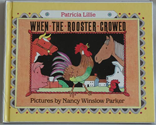 When the Rooster Crowed: Lillie, Patricia