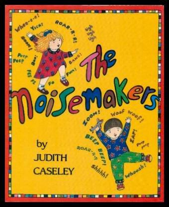 The Noisemakers: Caseley, Judith