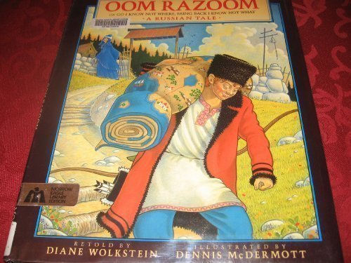 9780688094164: Oom Razoom: Or Go I Know Not Where, Bring Back I Know Not What : A Russian Tale
